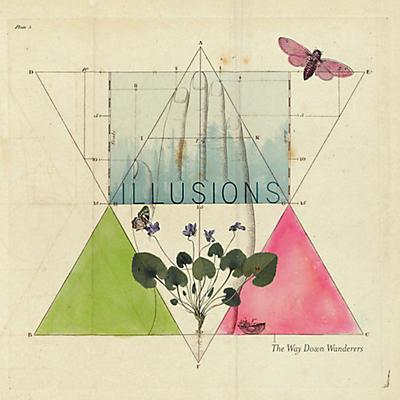 Way Down Wanderers - Illusions