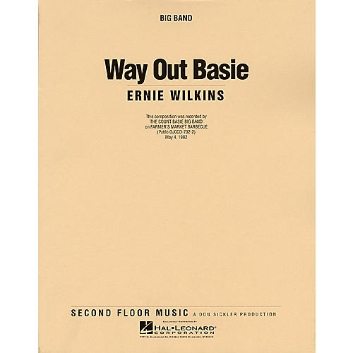 Second Floor Music Way Out Basie (Big Band) Jazz Band Level 4-5 Composed by Ernie Wilkins