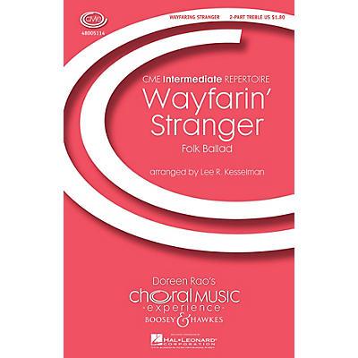 Boosey and Hawkes Wayfarin' Stranger (CME Intermediate) 2-Part arranged by Lee Kesselman