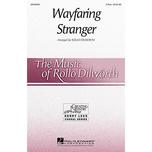 Hal Leonard Wayfaring Stranger 2-Part opt. descant arranged by Rollo Dilworth