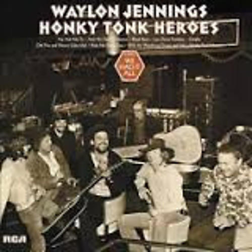 Alliance Waylon Jennings - Honky Tonk Heroes