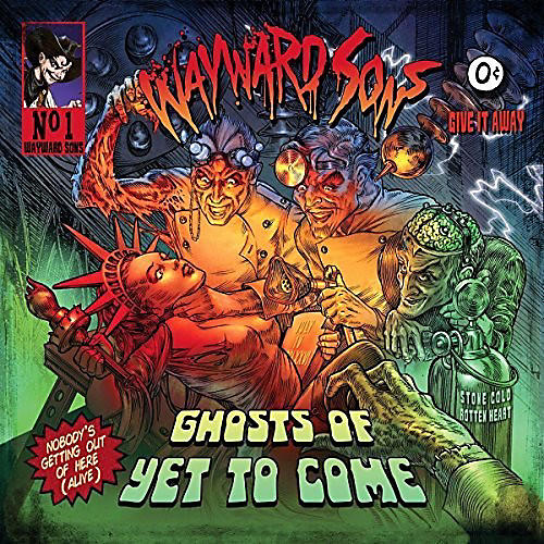 Alliance Wayword Sons - Ghosts Of Yet To Come