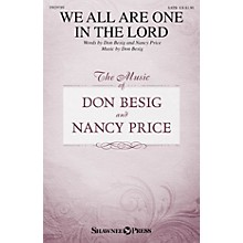 Shawnee Press We All Are One in the Lord SATB composed by Don Besig