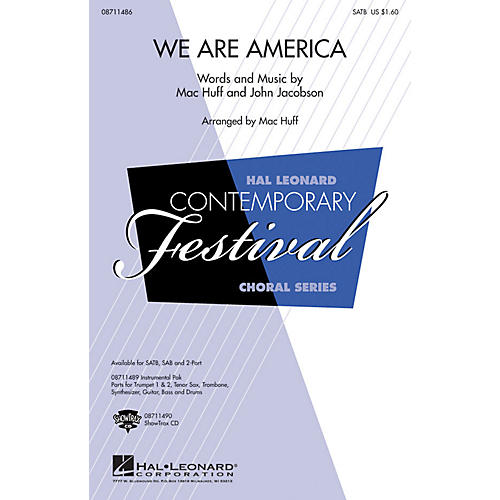Hal Leonard We Are America 2-Part Arranged by Mac Huff