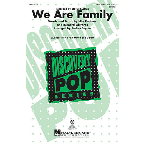Hal Leonard We Are Family 3-Part Mixed by Sister Sledge arranged by Audrey Snyder
