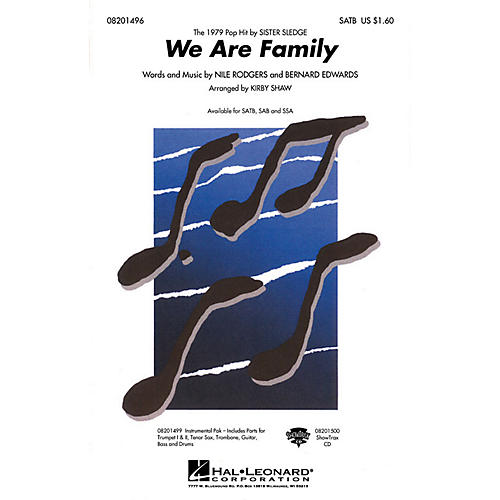 Hal Leonard We Are Family Combo Parts by Sister Sledge Arranged by Kirby Shaw
