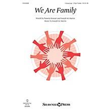 Shawnee Press We Are Family Unison/2-Part Treble composed by Joseph M. Martin