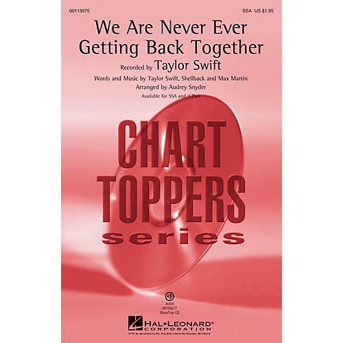 Hal Leonard We Are Never Ever Getting Back Together (SSA) SSA by Taylor Swift arranged by Audrey Snyder