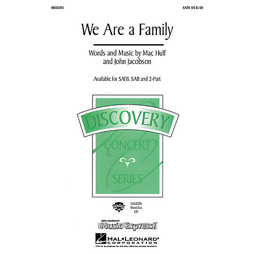 Hal Leonard We Are a Family SAB Composed by John Jacobson