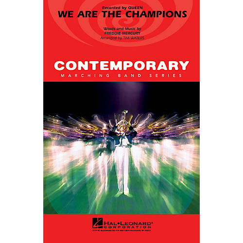 Hal Leonard We Are the Champions Marching Band Level 3-4 by Queen Arranged by Tim Waters
