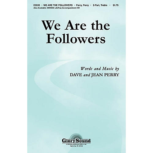 Shawnee Press We Are the Followers 2-Part composed by Dave Perry