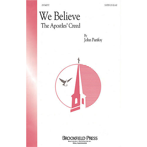Hal Leonard We Believe (The Apostles' Creed) SATB composed by John Purifoy
