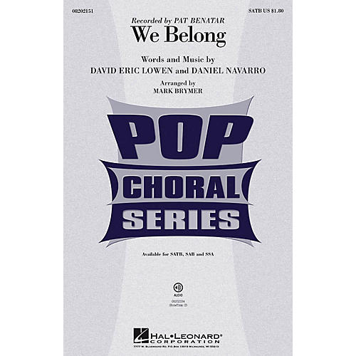 Hal Leonard We Belong SATB by Pat Benatar arranged by Mark Brymer