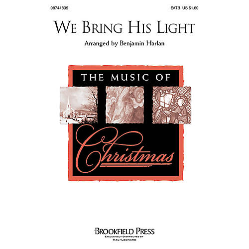 Hal Leonard We Bring His Light SATB composed by Benjamin Harlan
