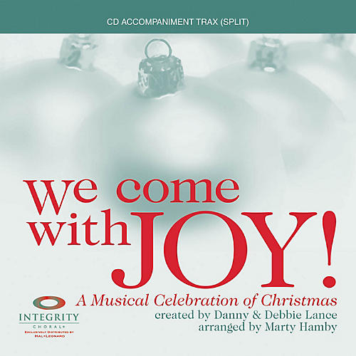 Integrity Choral We Come with Joy (A Musical Celebration of Christmas) Accompaniment CD Arranged by Marty Hamby