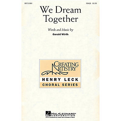 Hal Leonard We Dream Together UNIS Composed by Gerald Wirth