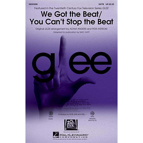 Hal Leonard We Got the Beat/You Can't Stop the Beat SSA by Glee Cast Arranged by Adam Anders