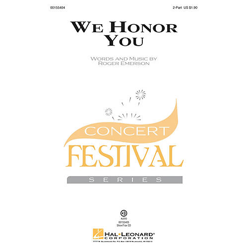 Hal Leonard We Honor You 2-Part composed by Roger Emerson
