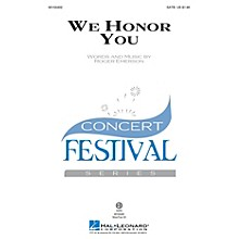 Hal Leonard We Honor You SATB composed by Roger Emerson