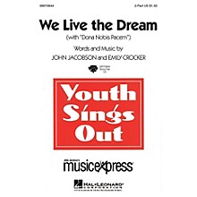 Hal Leonard We Live the Dream (with Dona Nobis Pacem) - 2-Part 2-Part Composed by John Jacobson