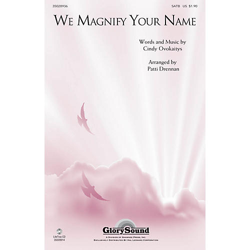Shawnee Press We Magnify Your Name SATB arranged by Patti Drennan