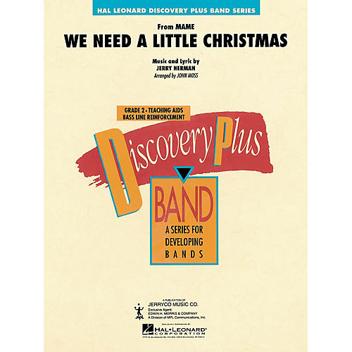 Hal Leonard We Need a Little Christmas - Discovery Plus Concert Band Series Level 2 arranged by John Moss