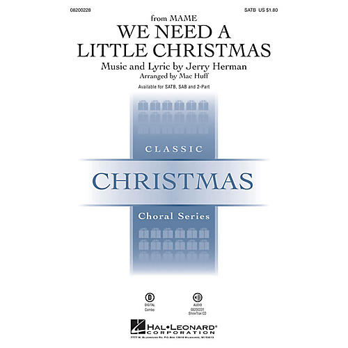 Hal Leonard We Need a Little Christmas 2-Part Arranged by Mac Huff