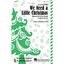 Hal Leonard We Need a Little Christmas (SATB) SATB Arranged by Anita Kerr