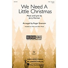 Hal Leonard We Need a Little Christmas (from Mame) 3-Part Mixed Arranged by Roger Emerson