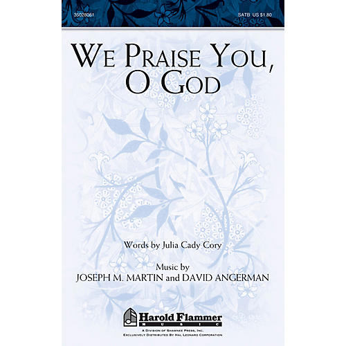Shawnee Press We Praise You, O God SATB composed by Joseph M. Martin
