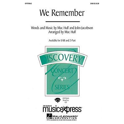 Hal Leonard We Remember SAB Arranged by Mac Huff