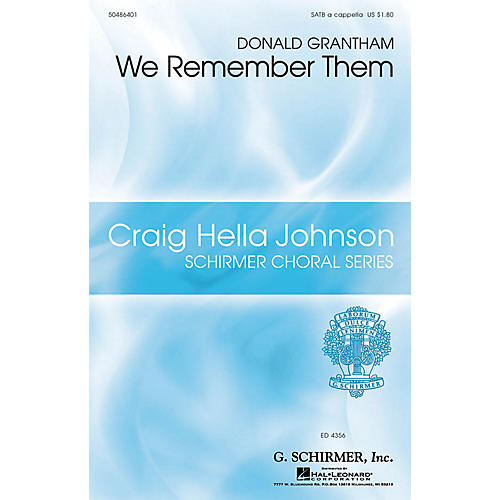 G. Schirmer We Remember Them SATB a cappella composed by Donald Grantham