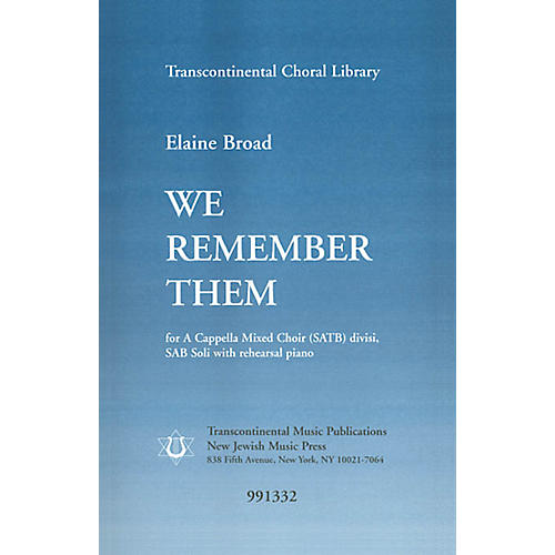 Transcontinental Music We Remember Them SATB composed by Elaine Broad