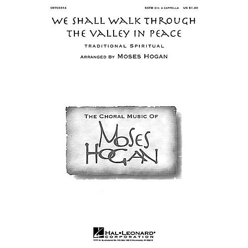Hal Leonard We Shall Walk Through the Valley in Peace SATB a cappella arranged by Moses Hogan