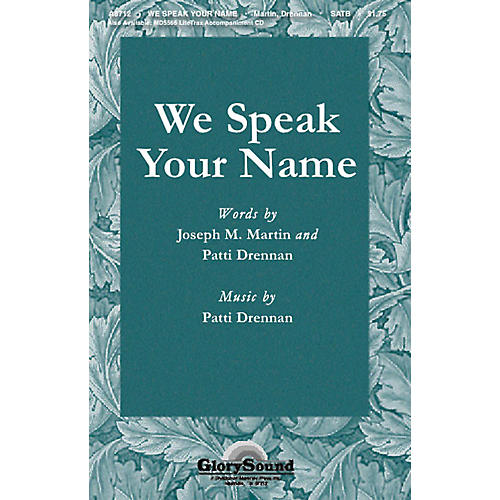 Shawnee Press We Speak Your Name SATB composed by Joseph M. Martin