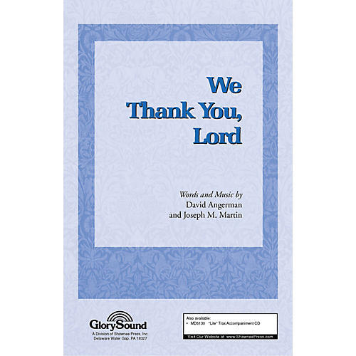 Shawnee Press We Thank You, Lord SATB composed by Joseph M. Martin
