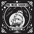 Alliance We Were Sharks - Not A Chance thumbnail
