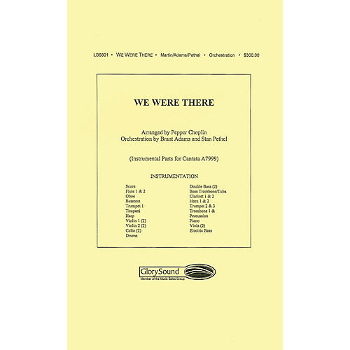 Shawnee Press We Were There PARTS AND SCORE composed by Pepper Choplin