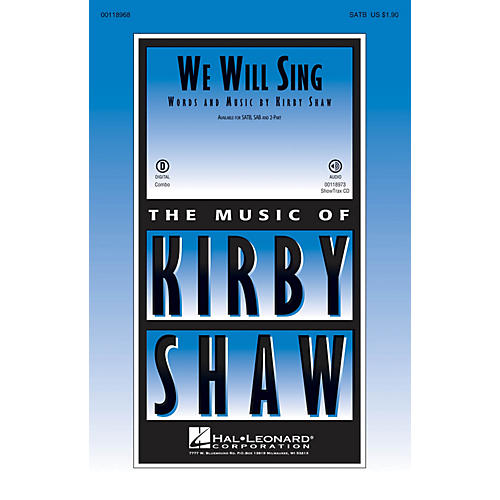 Hal Leonard We Will Sing SATB composed by Kirby Shaw