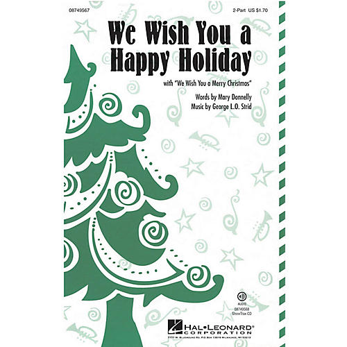 Hal Leonard We Wish You a Happy Holiday (with We Wish You a Merry Christmas) 2-Part composed by Mary Donnelly