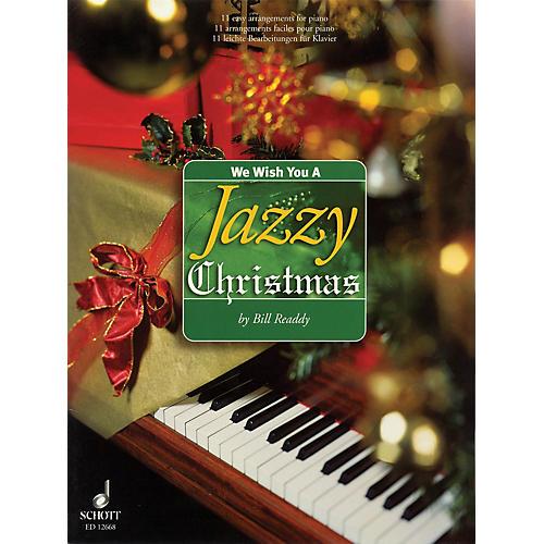 Schott We Wish You a Jazzy Christmas (11 Easy Arrangements for Piano) Schott Series