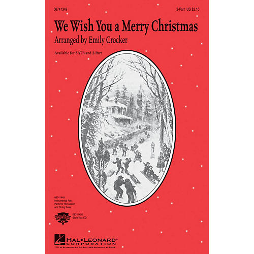 Hal Leonard We Wish You a Merry Christmas 2-Part arranged by Emily Crocker