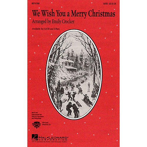 Hal Leonard We Wish You a Merry Christmas SATB arranged by Emily Crocker