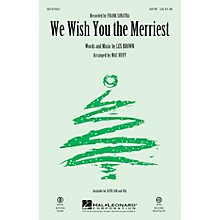 Hal Leonard We Wish You the Merriest SATB by Frank Sinatra arranged by Mac Huff