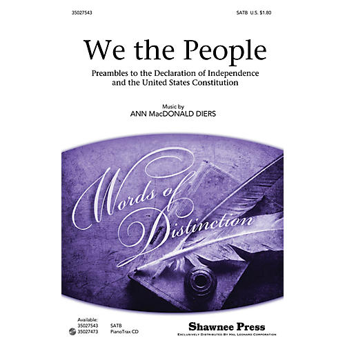 Shawnee Press We the People (Preambles to the Declaration of Independence and Constitution) SATB by Ann Macdonald Diers