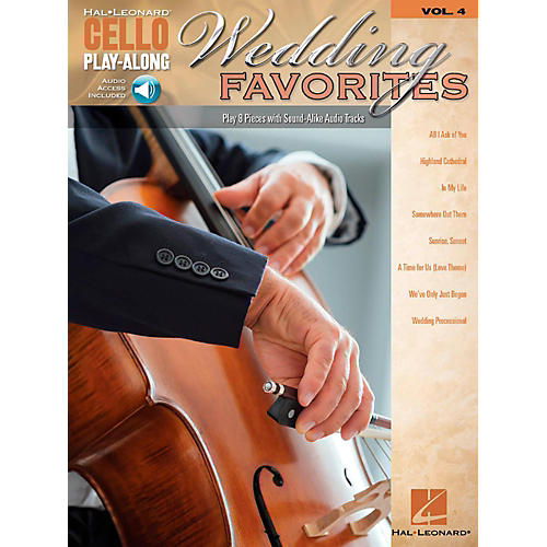 Hal Leonard Wedding Favorites Cello Play-Along Volume 4 Book/Audio Online
