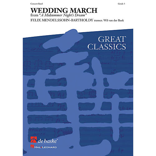 De Haske Music Wedding March (from A Midsummer's Night Dream) (Score and Parts) Concert Band by Felix Mendelssohn