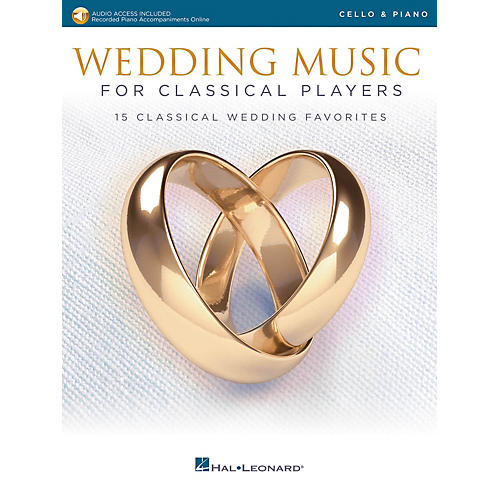 Hal Leonard Wedding Music for Classical Players - Cello and Piano Book/Audio Online