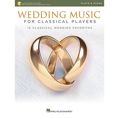 Hal Leonard Wedding Music for Classical Players - Flute and Piano Book/Audio Online