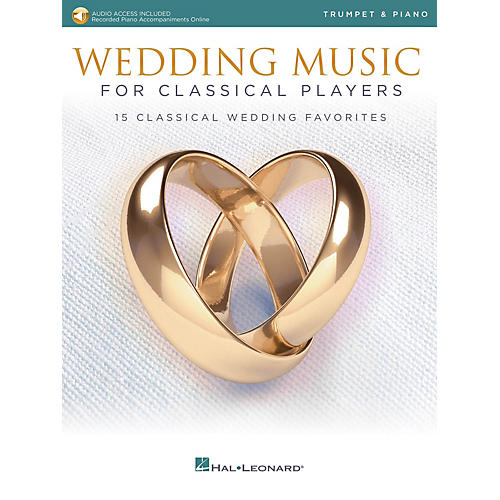 Hal Leonard Wedding Music for Classical Players - Trumpet and Piano Book/Audio Online